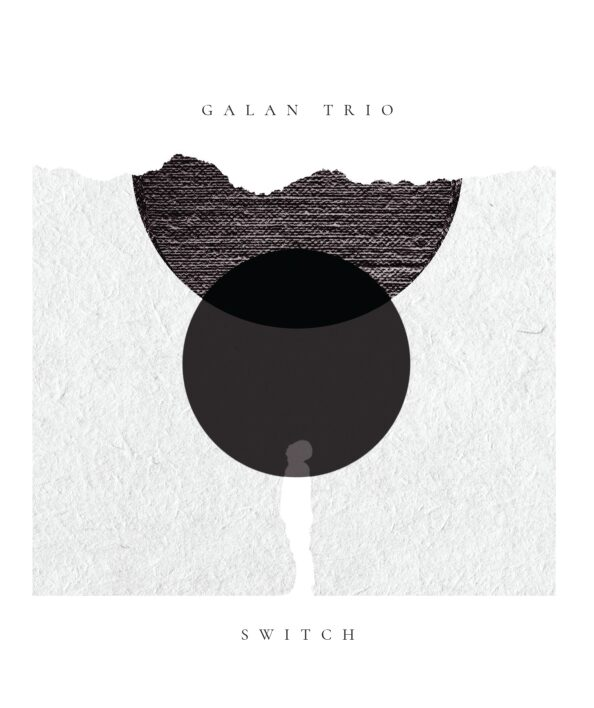 "Galan Trio CD    ""Switch"" in Athene"